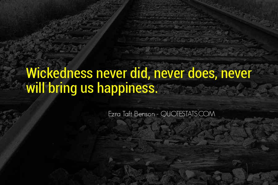 Quotes About Wickedness #172086