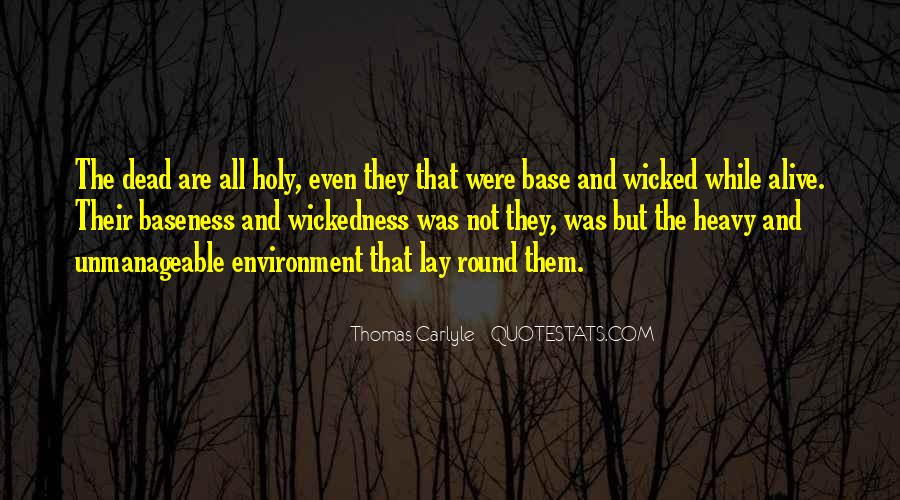 Quotes About Wickedness #174228