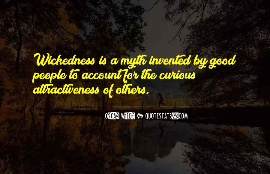 Quotes About Wickedness #177416