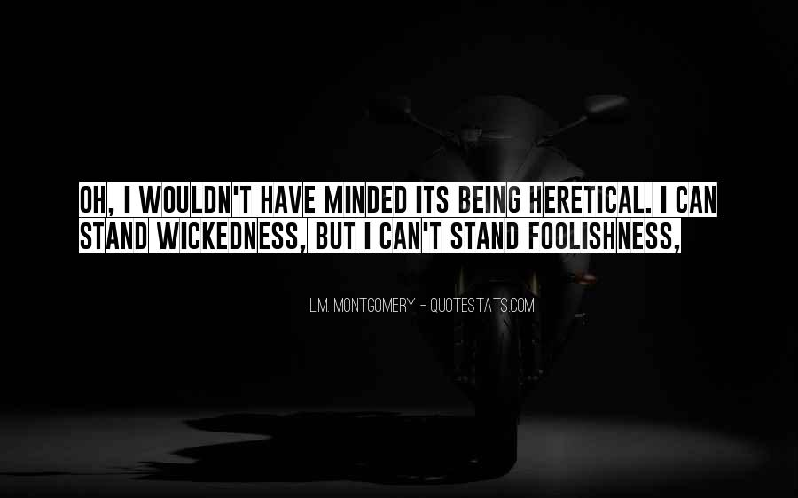 Quotes About Wickedness #194713