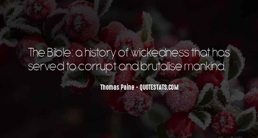 Quotes About Wickedness #22951