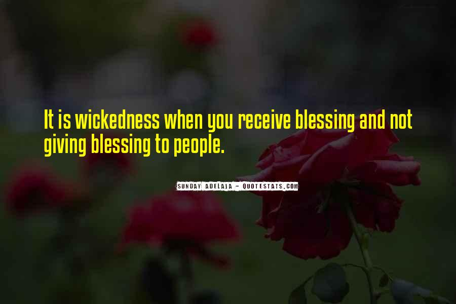 Quotes About Wickedness #258486
