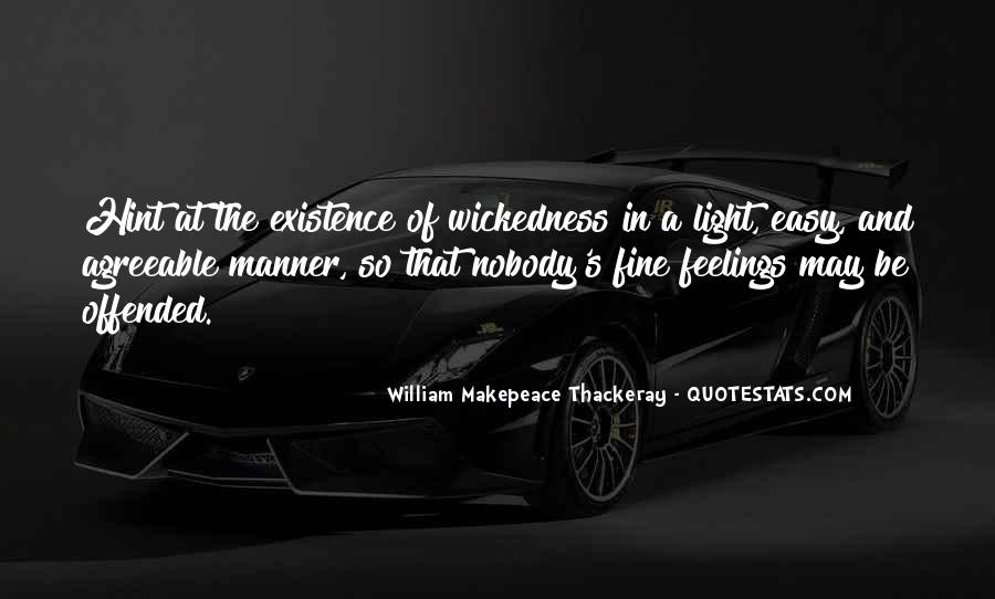 Quotes About Wickedness #277551