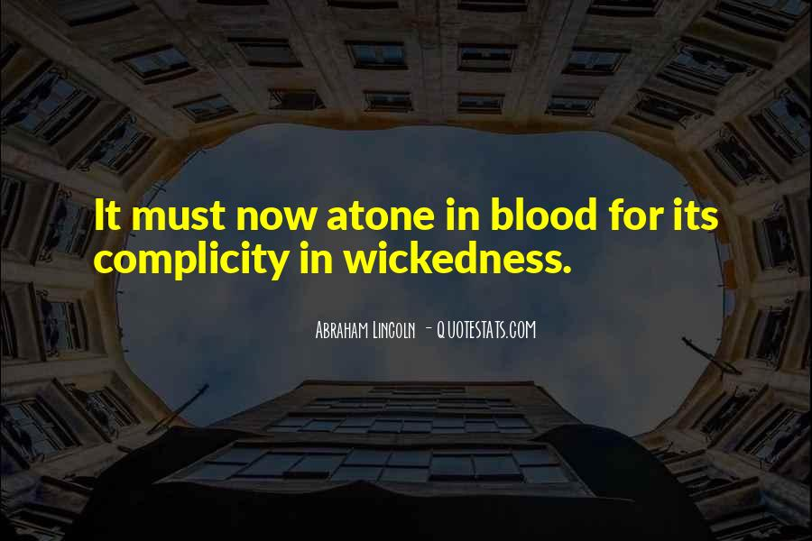Quotes About Wickedness #278606