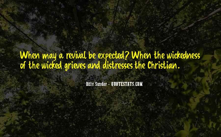 Quotes About Wickedness #290554