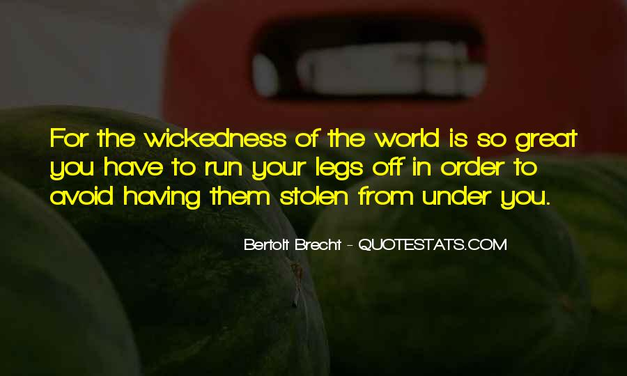 Quotes About Wickedness #298692