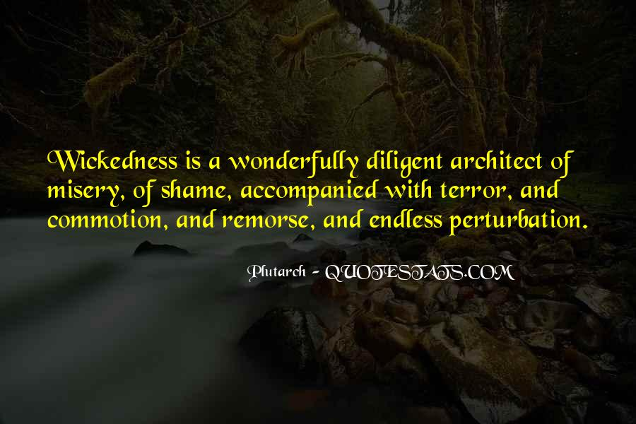 Quotes About Wickedness #304038
