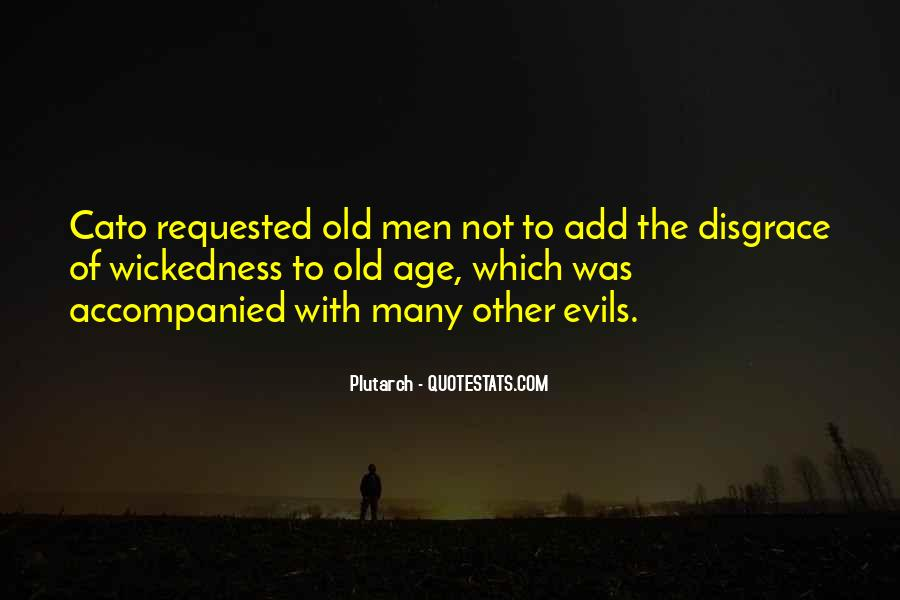 Quotes About Wickedness #374354