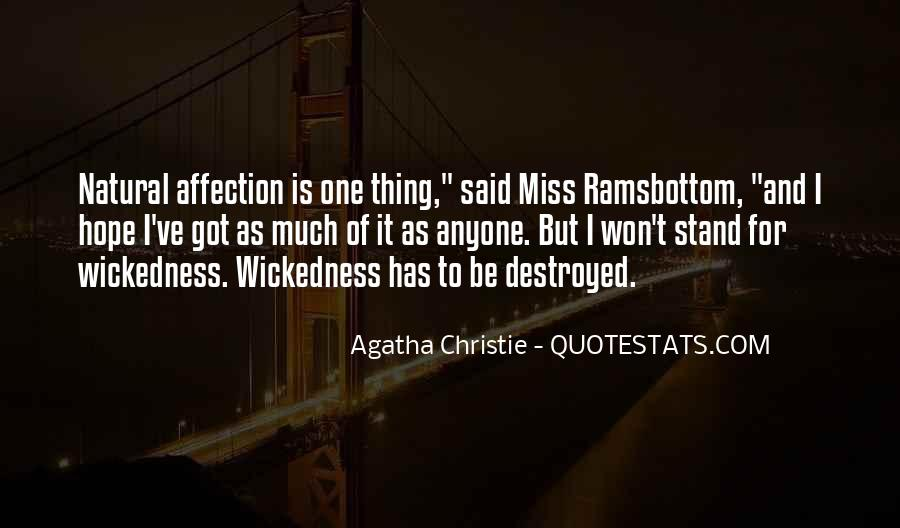 Quotes About Wickedness #377277