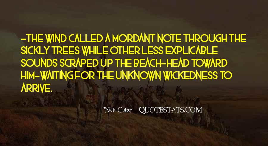 Quotes About Wickedness #394202