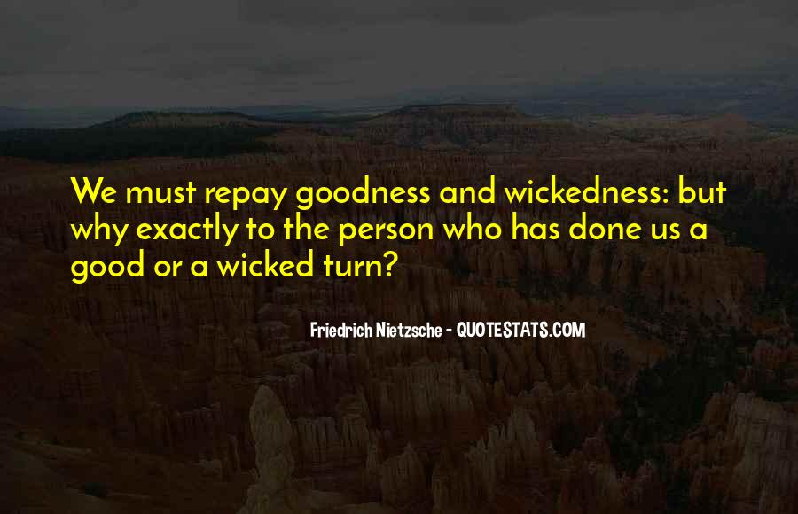 Quotes About Wickedness #405950