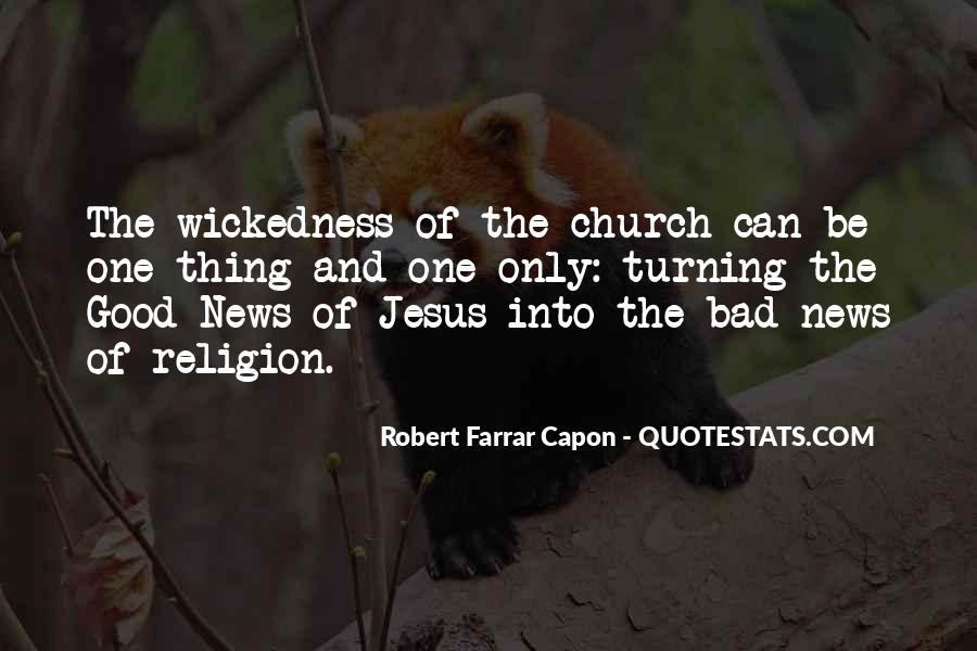 Quotes About Wickedness #426903