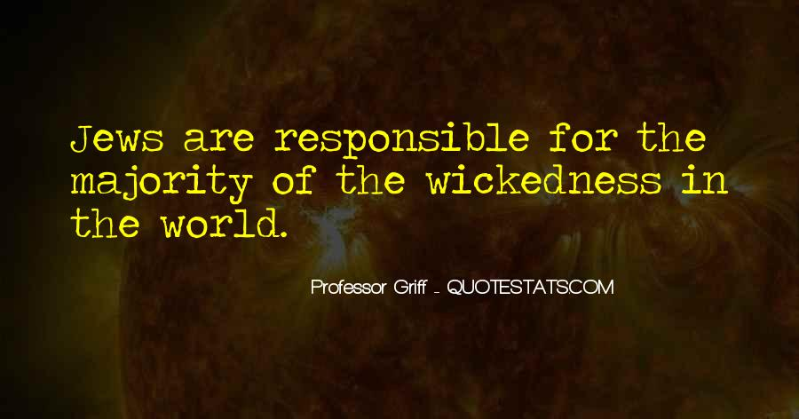 Quotes About Wickedness #450778