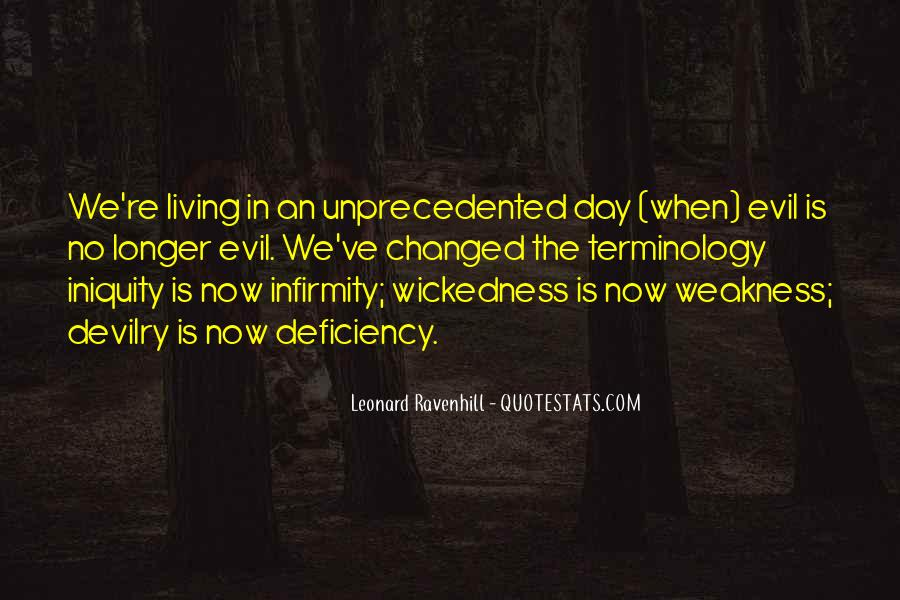 Quotes About Wickedness #517872