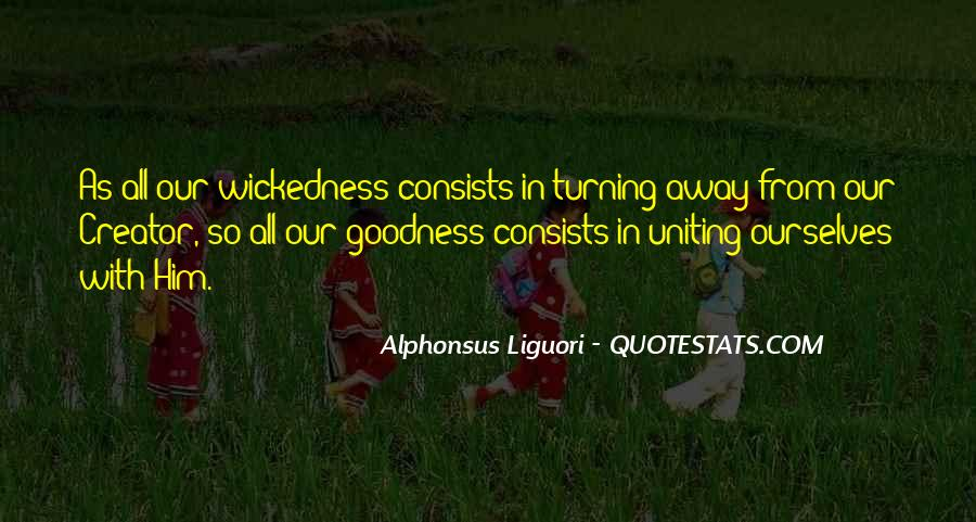 Quotes About Wickedness #539390