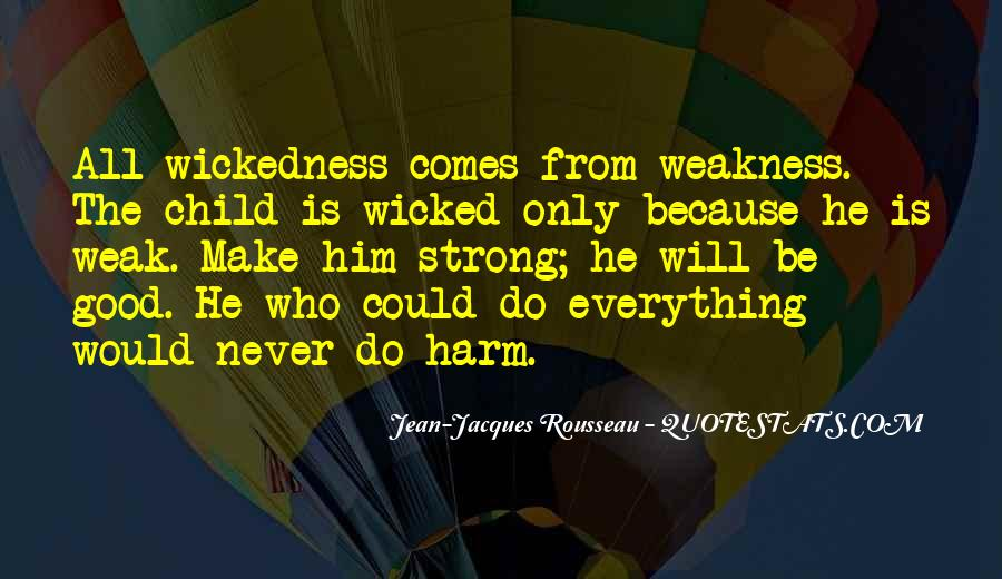 Quotes About Wickedness #540822