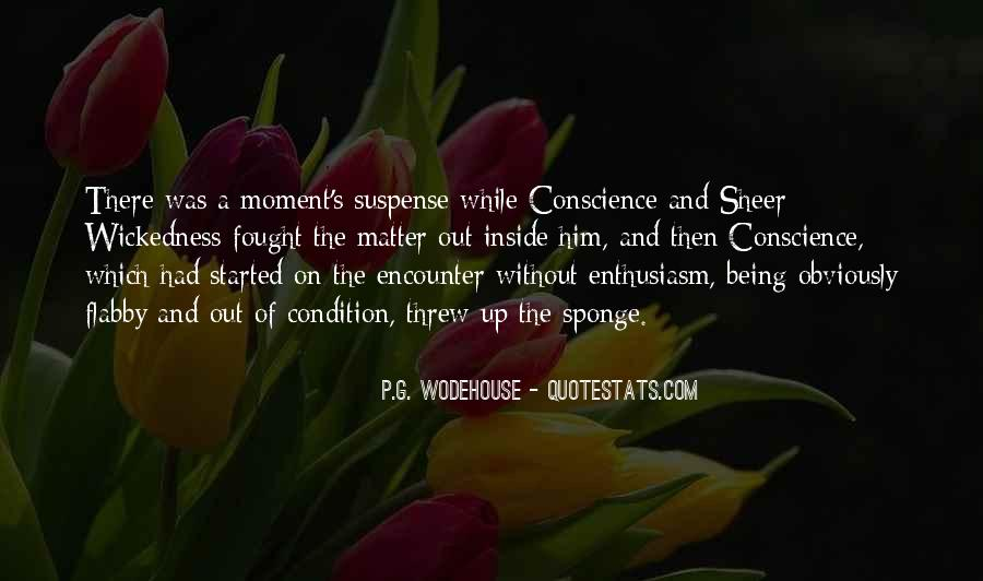 Quotes About Wickedness #71981