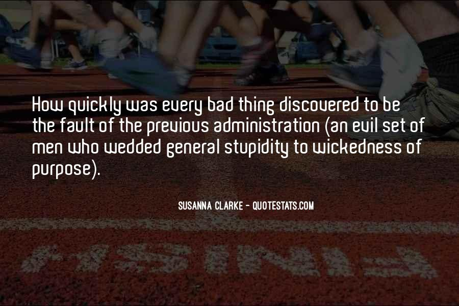 Quotes About Wickedness #74559