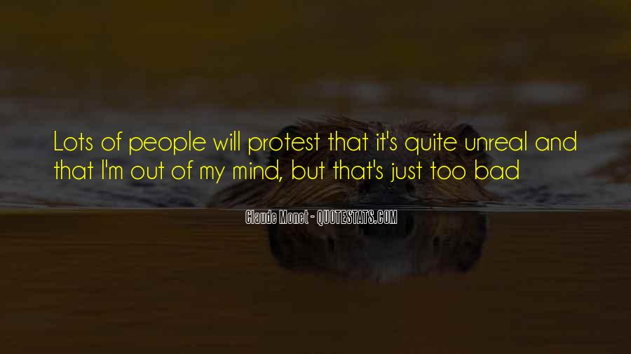 Quotes About Out Of My Mind #251995