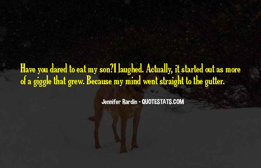Quotes About Out Of My Mind #268867