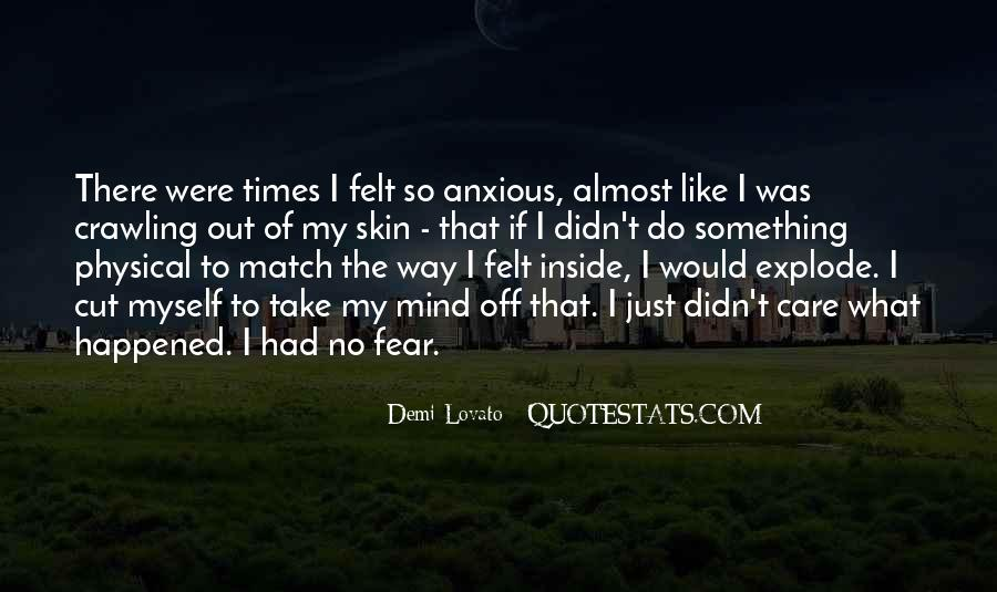 Quotes About Out Of My Mind #352580