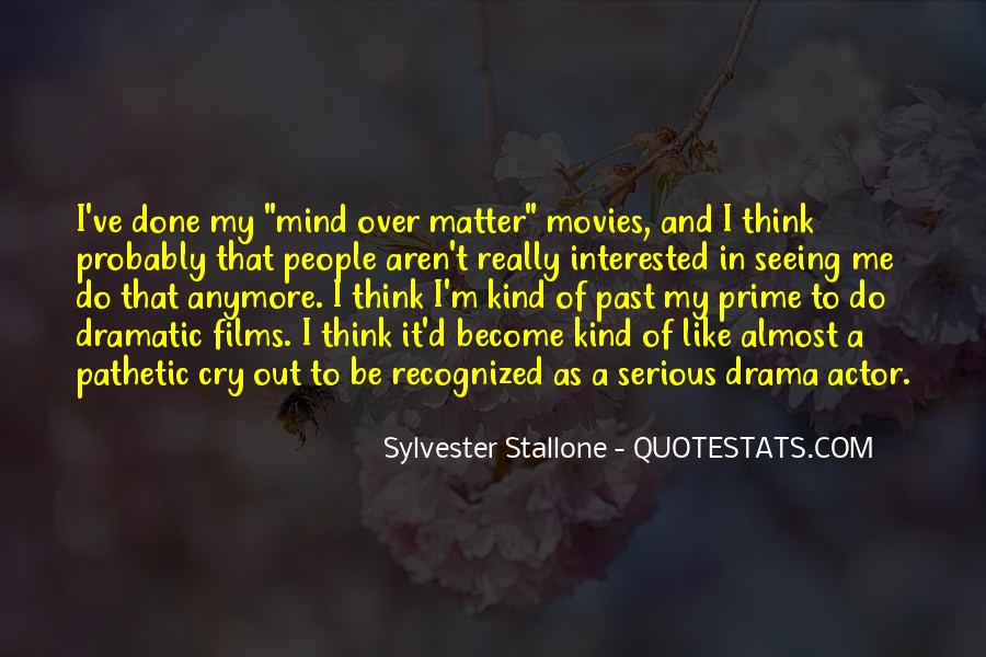 Quotes About Out Of My Mind #355215