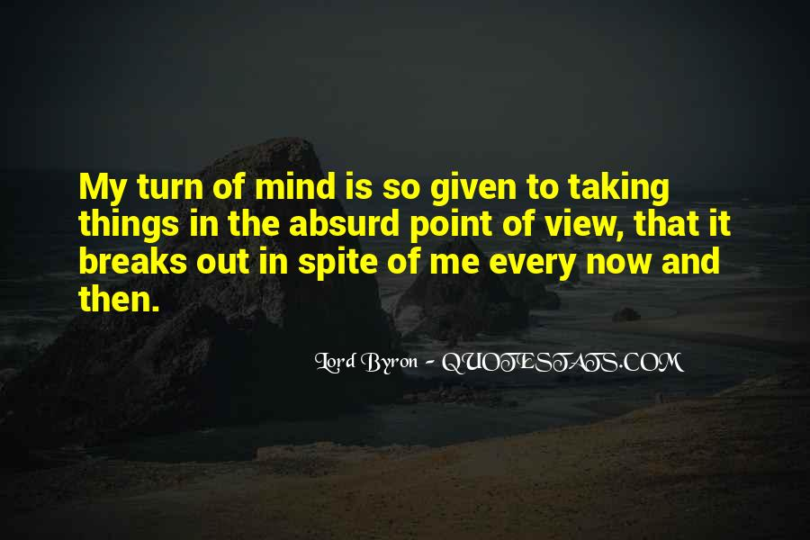 Quotes About Out Of My Mind #506075
