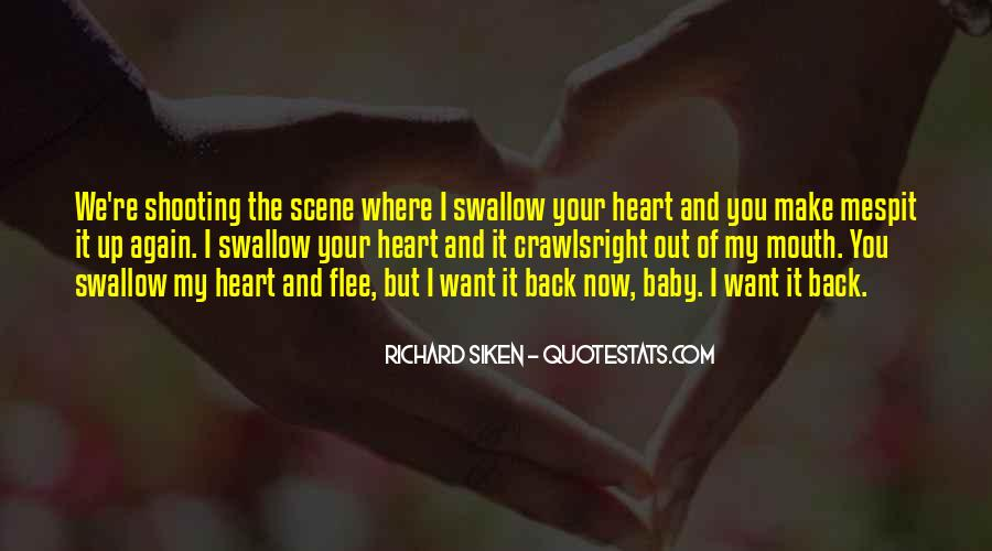 Quotes About Now You Want Me Back #1274136