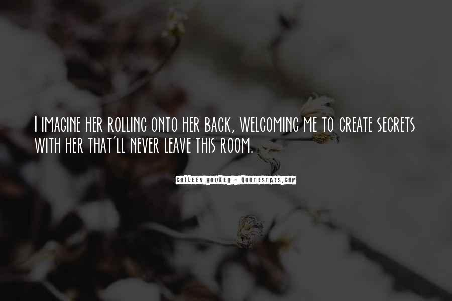 Quotes About Now You Want Me Back #2833