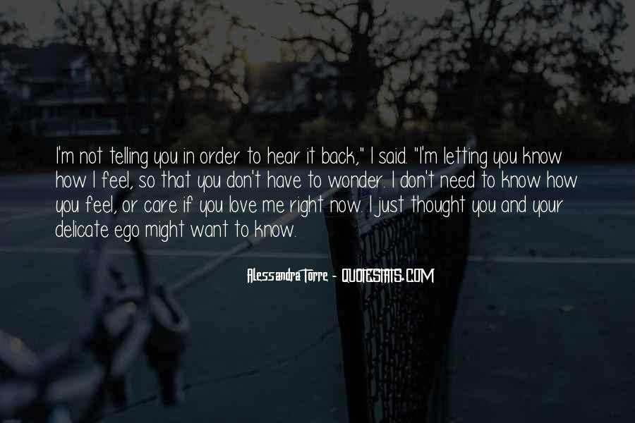 Quotes About Now You Want Me Back #798229
