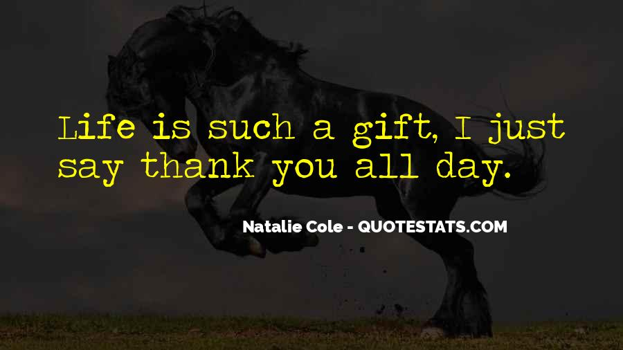 Quotes About Thank You All #287836