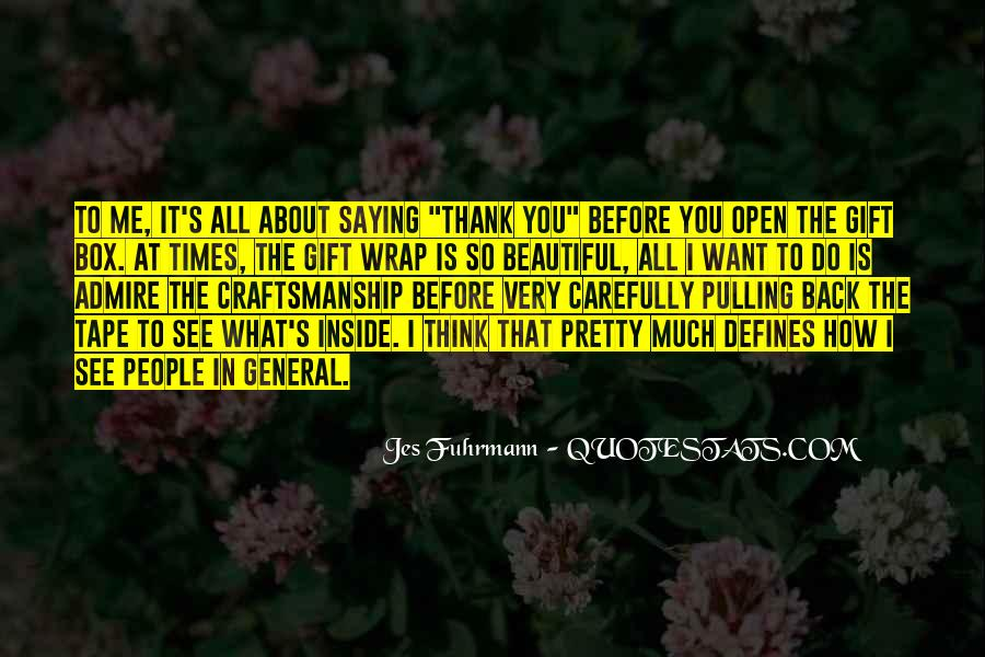 Quotes About Thank You All #422826