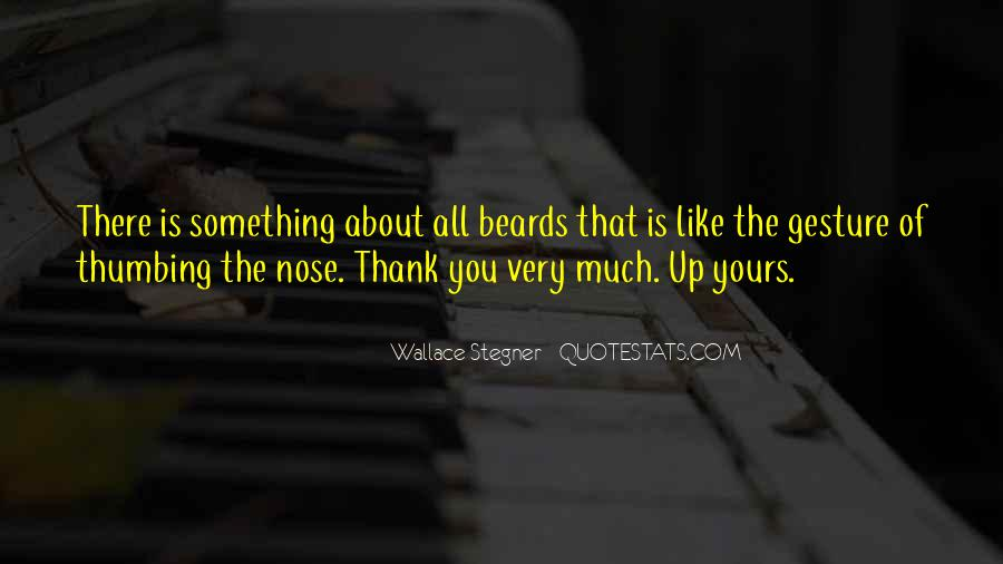 Quotes About Thank You All #433772