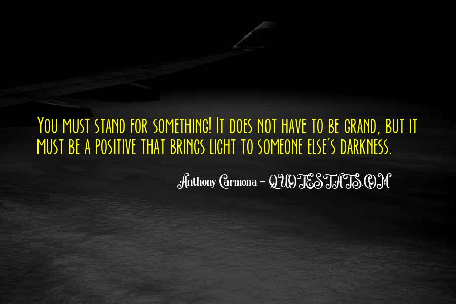 Quotes About Stand For Something #266815