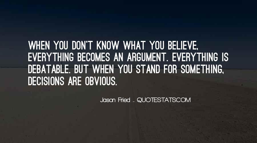 Quotes About Stand For Something #417578