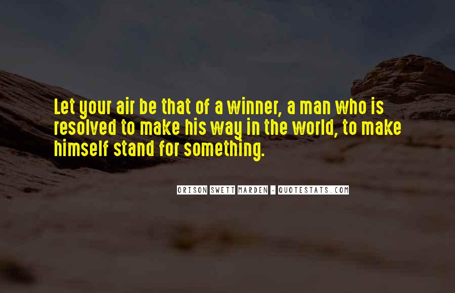 Quotes About Stand For Something #450363