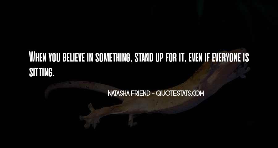 Quotes About Stand For Something #523420