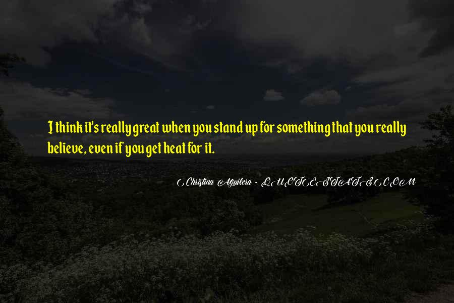 Quotes About Stand For Something #602353