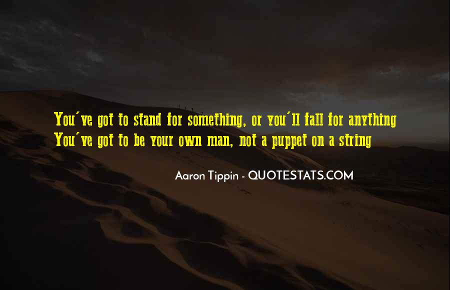 Quotes About Stand For Something #644531