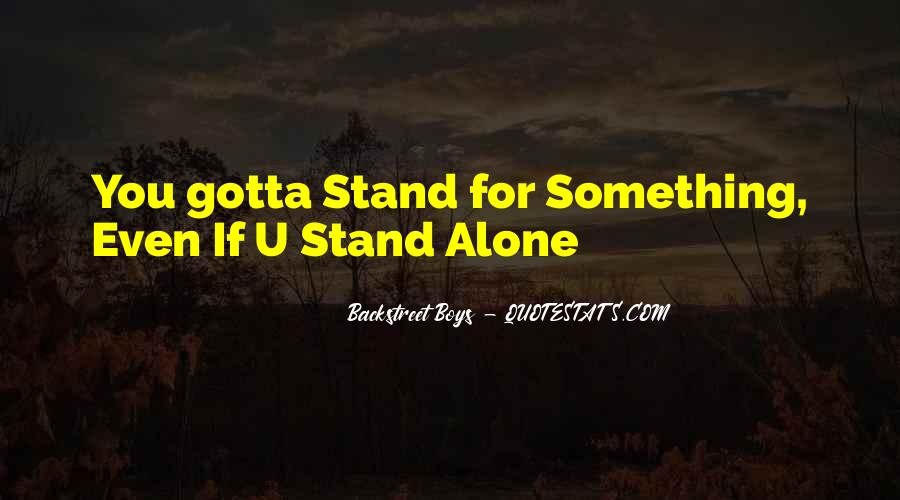 Quotes About Stand For Something #725175