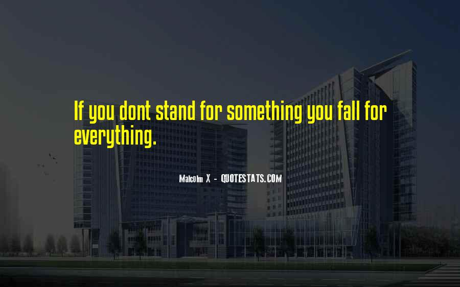 Quotes About Stand For Something #926897