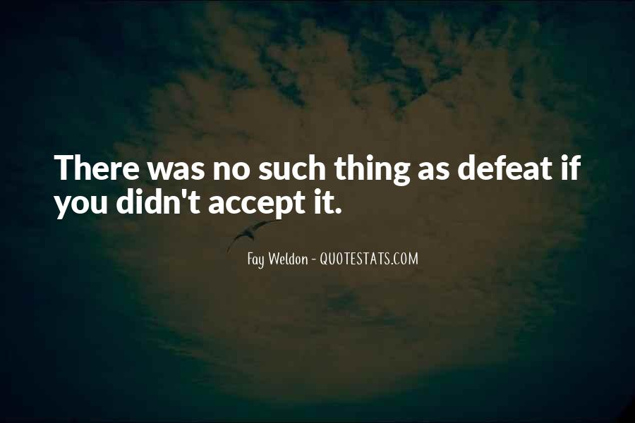 Quotes About Accepting Defeat #133736