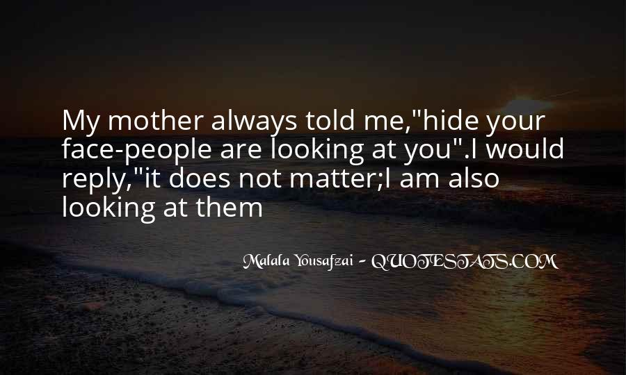 Quotes About I Am Malala #1667703