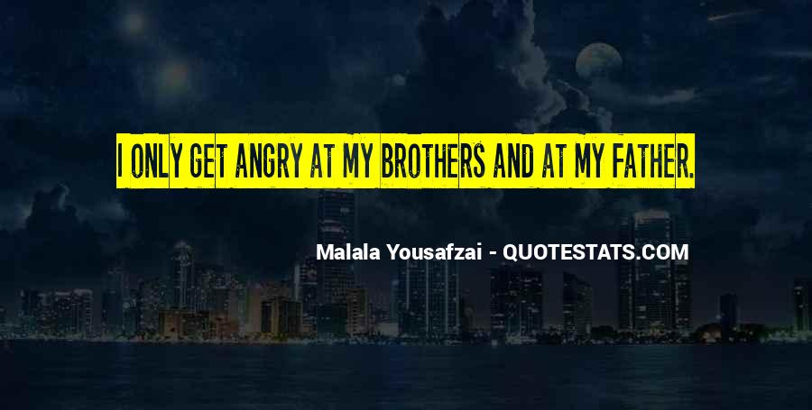 Quotes About I Am Malala #182764
