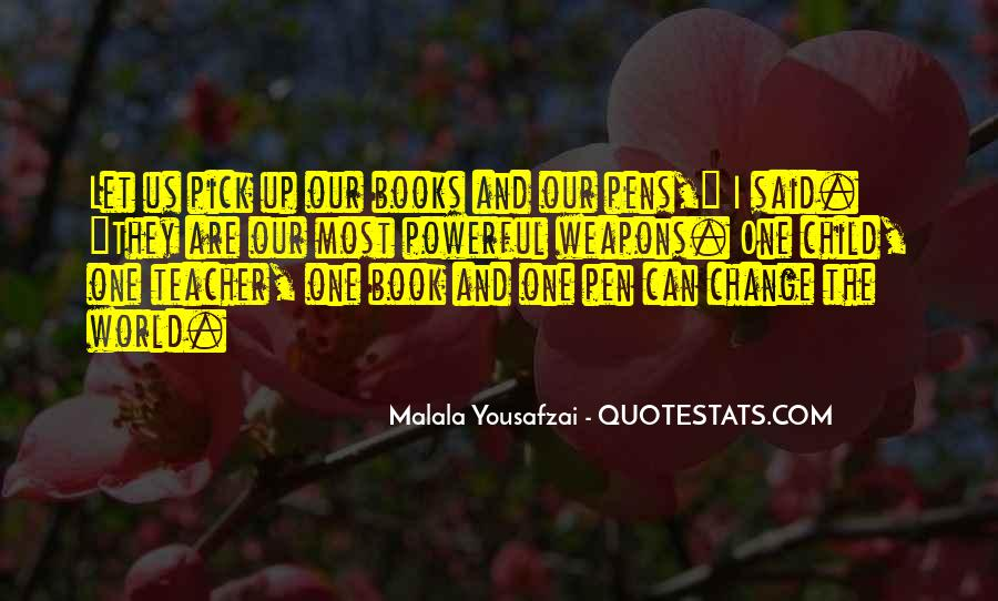 Quotes About I Am Malala #189270
