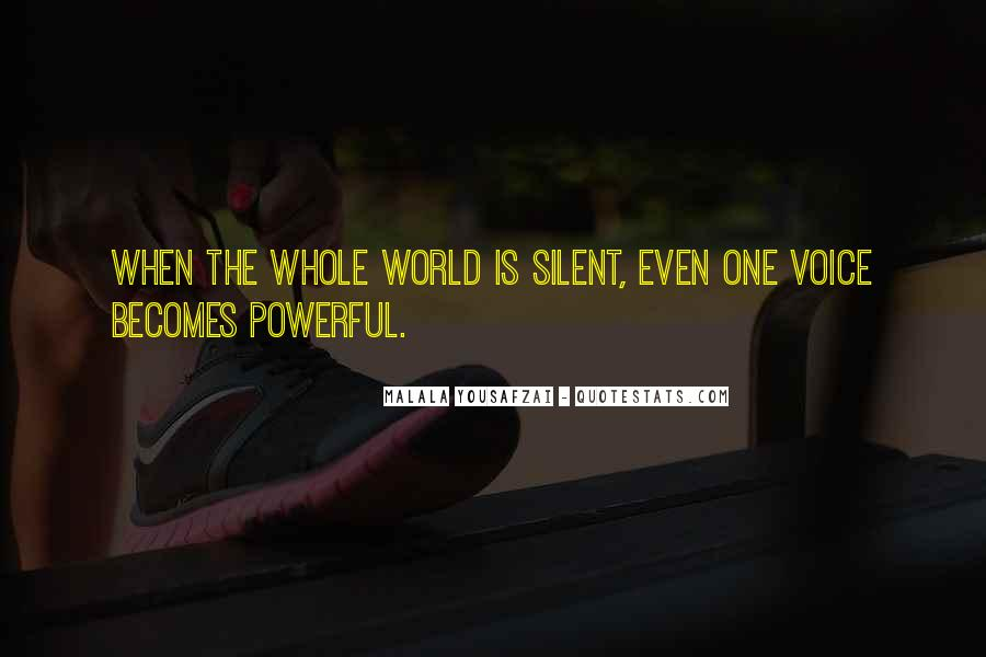 Quotes About I Am Malala #203628