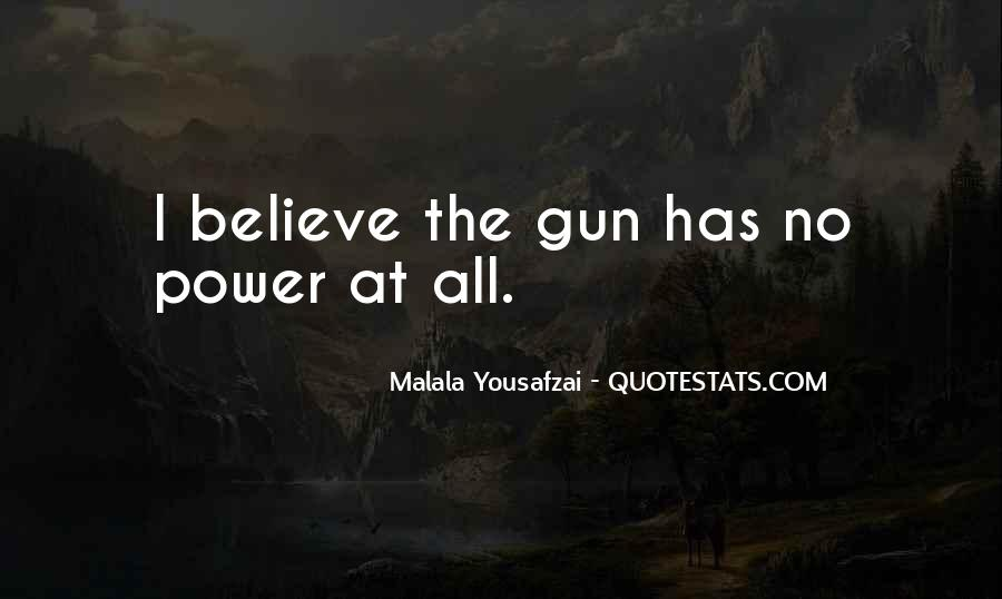 Quotes About I Am Malala #215867