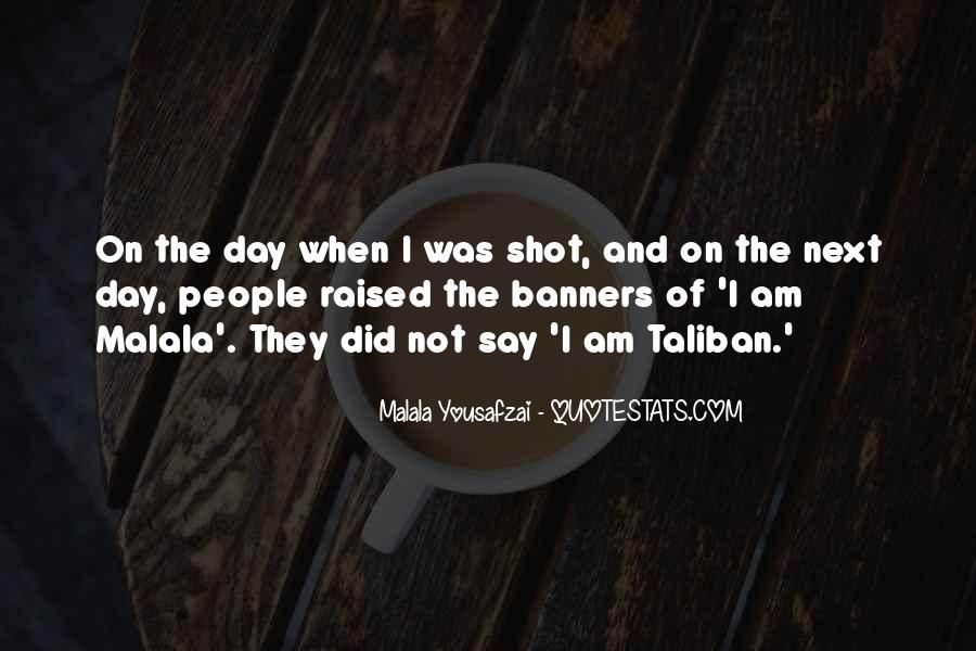 Quotes About I Am Malala #284941