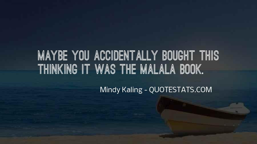 Quotes About I Am Malala #47109