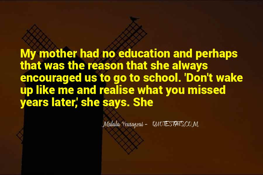 Quotes About I Am Malala #48272